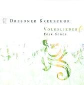 Dresden Kreuzchor: Volkslieder by Various Artists