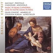 Machault: Messe Nostre Dame by The Deller Consort