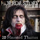 Horror Story - 20 Haunted Themes by TV Themes