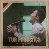 Tua Presença de Leandro Borges