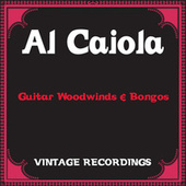 Guitar Woodwinds & Bongos (Hq Remastered) by Al Caiola
