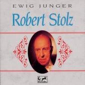 Ewig junger Robert Stolz by Robert Stolz