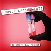 Unholy Experiments - 20 Unethical Themes de TV Themes