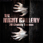 The Night Gallery - 20 Ghostly Themes de TV Themes