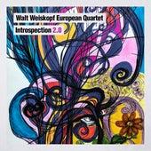 European Quartet: Introspection 2.0 von Walt Weiskopf
