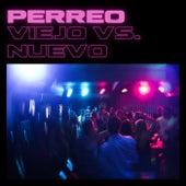 Perreo Viejo VS Nuevo von Various Artists