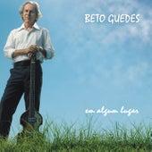 Em Algum Lugar by Beto Guedes