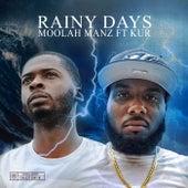 Rainy Days by Moolah Manz