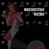 Nochecitas Retro by Various Artists