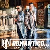 Romántico… Pero Le Metemos Brutal de Chino y Nacho