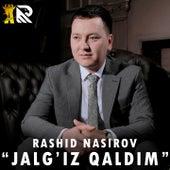 Jalgiz Qaldim by Rashid Nasirov