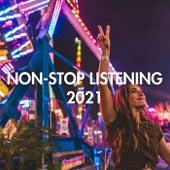 Non-Stop Listening 2021 de Various Artists