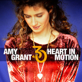 Heart In Motion (30th Anniversary Edition) by Amy Grant