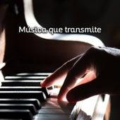 Música que transmite von Various Artists