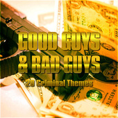 Good Guys & Bad Guys - 20 Criminal Themes by TV Themes