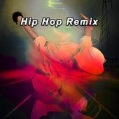 Hip Hop Remix de Various Artists