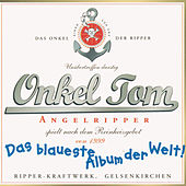 Das blaueste Album der Welt by Onkel Tom