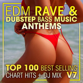 EDM Rave & Dubstep Bass Music Anthems Top 100 Best Selling Chart Hits + DJ Mix V7 by Dr. Spook