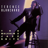 The Malcolm X Jazz Suite by Terence Blanchard