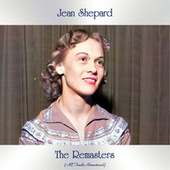 The Remasters (All Tracks Remastered) by Jean Shepard