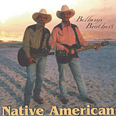 Native American by Bellamy Brothers