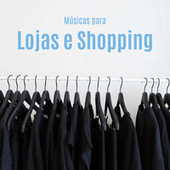 Músicas para Lojas e Shopping de Various Artists