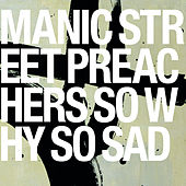 So Why So Sad de Manic Street Preachers