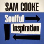 Soulful Inspiration by Sam Cooke