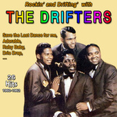Rockin' and Driftin' with the Drifters - Save the Last Dance for Me (26 Hits 1960-1962) de The Drifters