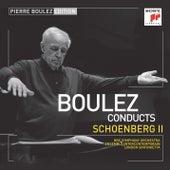 Pierre Boulez Edition: Schoenberg II de Pierre Boulez