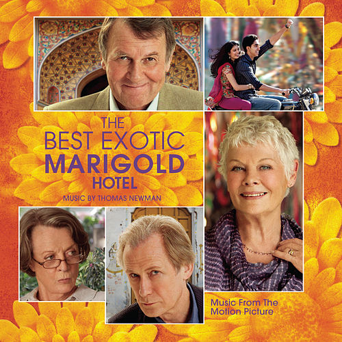 The Best Exotic Marigold Hotel by Thomas Newman