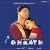 Ghaath (Original Motion Picture Soundtrack) by Anu Malik