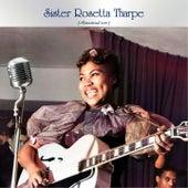 Sister Rosetta Tharpe (Remastered 2021) fra Sister Rosetta Tharpe