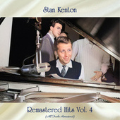 Remastered Hits Vol, 4 (All Tracks Remastered) de Stan Kenton