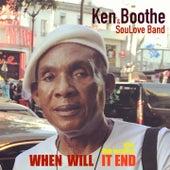 When Will It End de Ken Boothe
