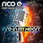 Fire in My Heart by Rico E.