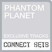 Live At Sony Connect by Phantom Planet