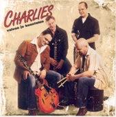 Valvon Ja Kuuntelen von Charlies