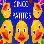 Cinco Patitos by Canciones Infantiles
