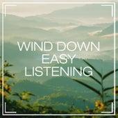 Wind Down Easy Listening von Relaxation - Ambient