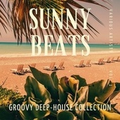Sunny Beats (Groovy Deep-House Collection), Vol. 1 by Various Artists