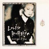 Message Of Love de Louise Hoffsten