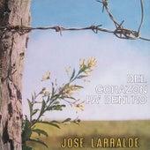 Herencia: Del Corazon Pa' Dentro by Jose Larralde