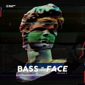 Bass in Your Face, Vol. 6 von Various Artists