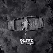 Le temps by Olive