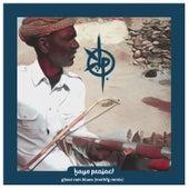Ghasi Ram Blues (Mcthfg Remix) von Kaya Project