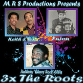 3x the Roots de Keith And Tex