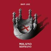 MILANO SOPRANO di Don Joe
