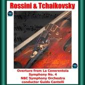 Rossini & Tchaikovsky: Overture from La Cenerentola - Symphony No. 4 von Guido Cantelli