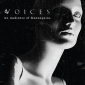 An Audience of Mannequins by Voices
